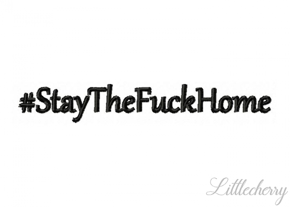 Freebie - #StayTheFuckHome